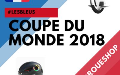 COUPE DU MONDE 2018, une passion qui se partage avec Gyroroue Shop